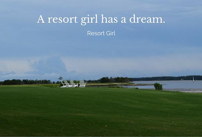 A resort girl has a dream.